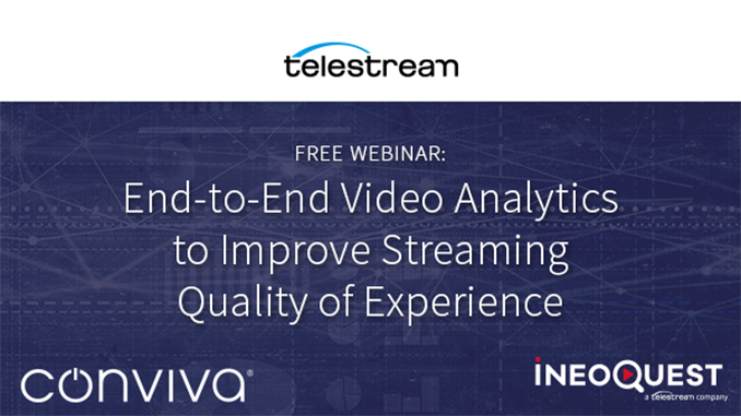 Webinar – End-to-End Video Analytics to Improve Streaming Quality of Experience