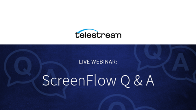 Webinar – ScreenFlow Q & A
