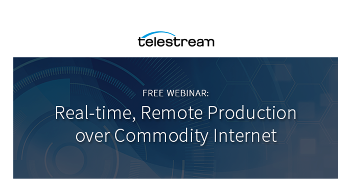 Webinar – Real-time, Remote Production over Commodity Internet