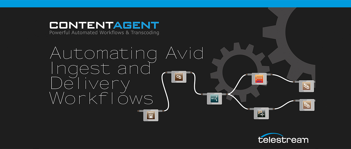 Automating Avid Ingest and Delivery Workflows